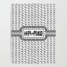 Hapa & Proud - Multicultural - Happa - Eurasian - Black & White Poster