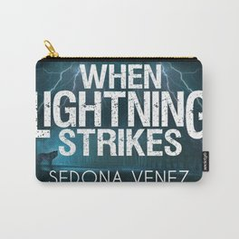 When Lightning Strikes by Sedona Venez Carry-All Pouch