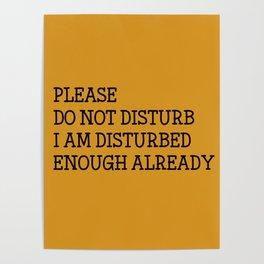 Please do not disturb enough already Poster