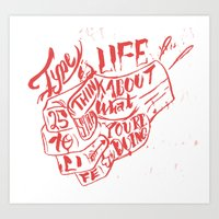 Type is Life Art Print