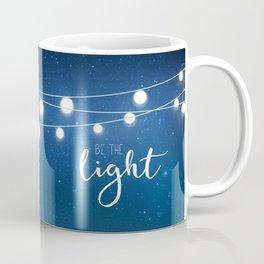 Be the light #3 Coffee Mug