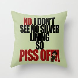 Get off my back - 4 Throw Pillow