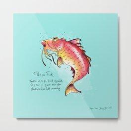 Triste dyr: Filoso Fisk Metal Print