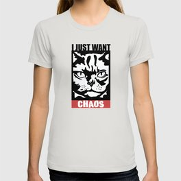 I Just want Chaos Black Cat T-shirt