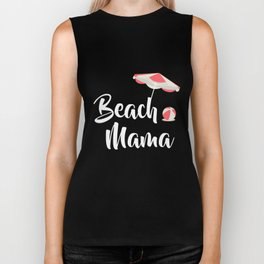 Beach Mama Vacation Tropical Cruise Retiree T-Shirt Biker Tank