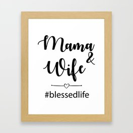 Blessed Life Framed Art Print