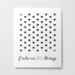 Love Endures All (Blk/Red) Metal Print