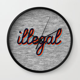 Illegal Wall Clock