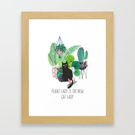 Plant lady is the new cat lady! Framed Art Print
