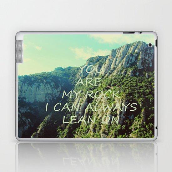 You are my rock Laptop & iPad Skin