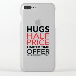Half Price Hugs Clear iPhone Case