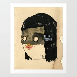 Put Da Mask On Art Print
