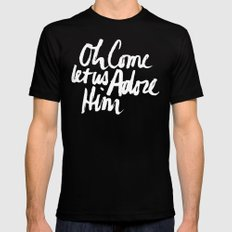 O COME LET US ADORE HIM Mens Fitted Tee MEDIUM Black