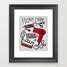 I Don't Care Framed Art Print