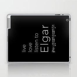 Live, love, listen to Elgar (dark colors) Laptop & iPad Skin
