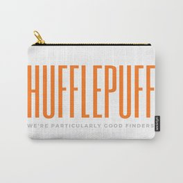 Hufflepuffs are good finders Carry-All Pouch
