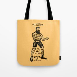 STAND UP AND TRY AGAIN Tote Bag