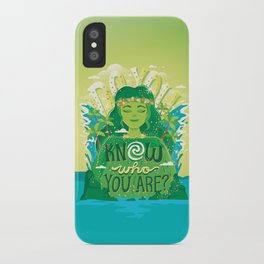 Know who you are iPhone Case