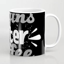 Life Begins After Coffee Funny Quote Coffee Mug