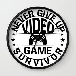 Never Give Up | Video Game | Survivor Wall Clock