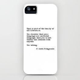 The beauty of all literature - F Scott Fitzgerald iPhone Case