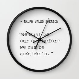 Ralph Waldo Emerson awesome quote Wall Clock
