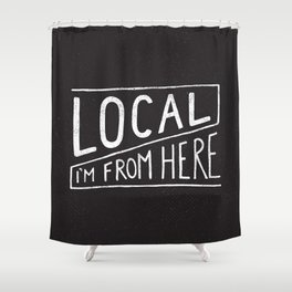 Local Shower Curtain