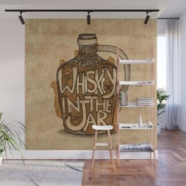 Whiskey in the Jar Wall Mural