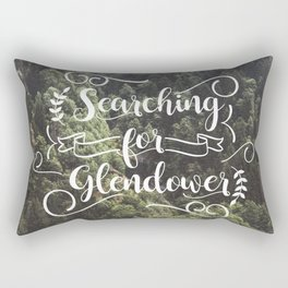 Searching for Glendower Rectangular Pillow