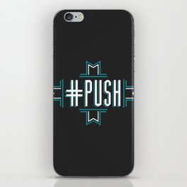 #PUSH iPhone Skin