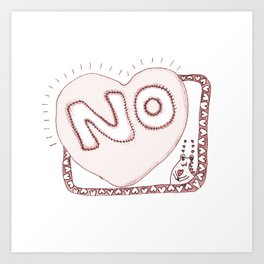 Learn to say NO Art Print