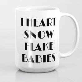 I Heart Snowflake Babies Coffee Mug