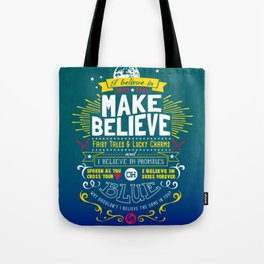 Gamer Geek Chic Earthbound Mother Inspired I Believe in You! Tote Bag