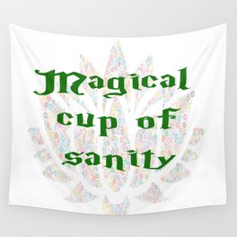 Magical Cup of Sanity Wall Tapestry