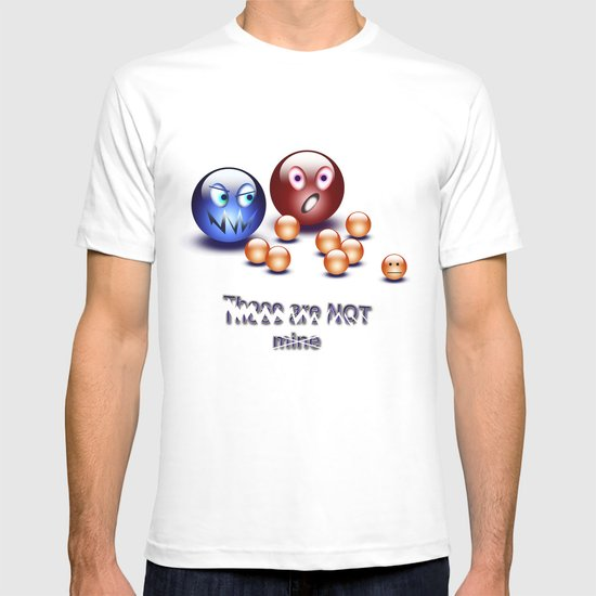 Those are not MINE :/ T-shirt