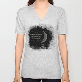 You, as much as anyone... Unisex V-Neck