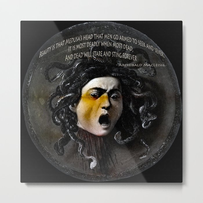 Medusa Head & quote Metal Print