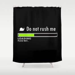 Plase Wait Shower Curtain
