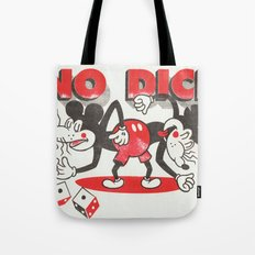 No Dice Tote Bag