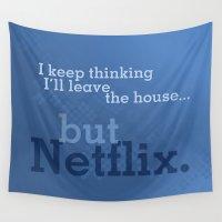 netflix Wall Tapestries featuring But Netflix by Matthew Hall