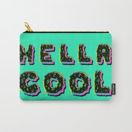 HELLA COOL Carry-All Pouch