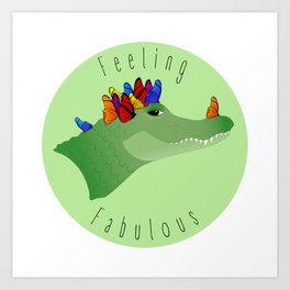 Feeling Fabulous Alligator Art Print