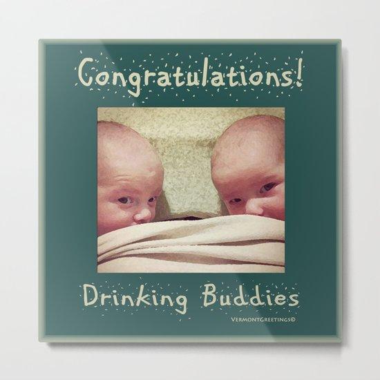 Congratulations on Twins Babies! Metal Print