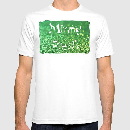 Minty Fresh... T-shirt