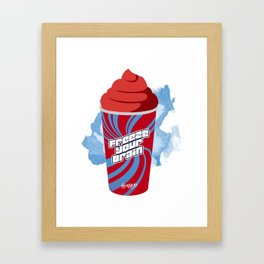 """Freeze Your Brain"" Heathers Minimalist Framed Art Print"