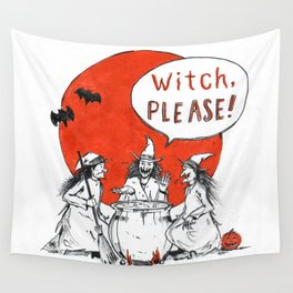 Witch, Please! Wall Tapestry