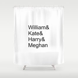 William & Kate & Harry & Meghan Shower Curtain