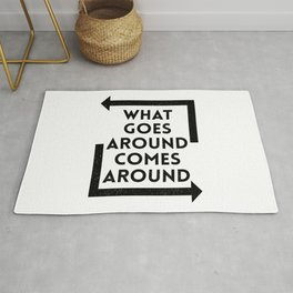 What Goes Around Comes Around Rug