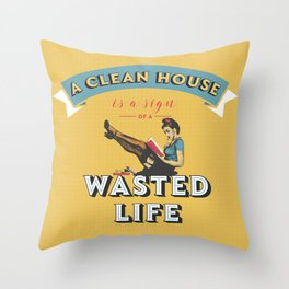 Do not waste your life Throw Pillow