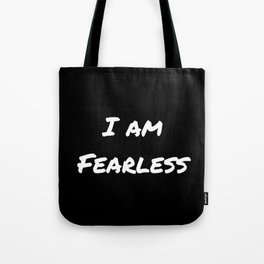 I AM FEARLESS BLACK Tote Bag